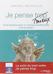 Les Tribulations d'un Petit Zèbre » Psychologie. « Je pense trop, j'en peux plus ! » (Ouest France, mars 2015)
