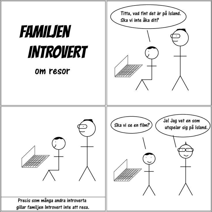 Familjen Introvert om resor. #familjenintrovert #introvert #serie #solitude #egentid #självsam #högsensitiv #hsp #humor #familj #kärlek #livet #fredag #fredagsmys #friday #comic #resa #nejtack #island #resor #film #soffhäng #hemma #stannahemma