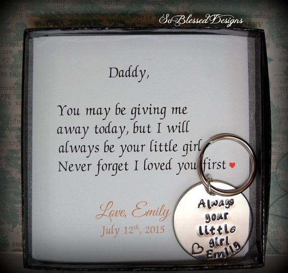 Father of the Bride, Always your little girl, Gift from Bride to Daddy, From daughter to Dad on wedding day This is such a sweet and simple gift to give to your Dad on the day of your wedding. Remind him that he was the first man you ever loved and he will always have a special place in his heart. He will cherish this key chain forever from his daughter! *Poem and design exclusive to So Blessed Designs and may not be duplicated in any way. © 2012. The key chain is made from pewter and high…