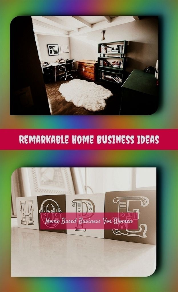 Remarkable Home Business Ideas 325 20180615153823 25 Home Based