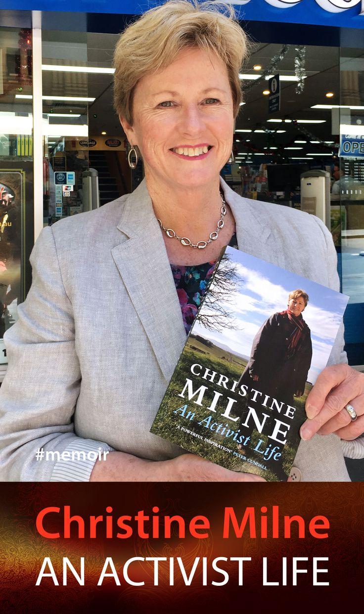 Christine Milne in An Activist Life. #abbeysbookshop #131york #sydney #politics #biography #memoir