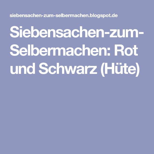 Siebensachen-zum-Selbermachen: Rot und Schwarz (Hüte)