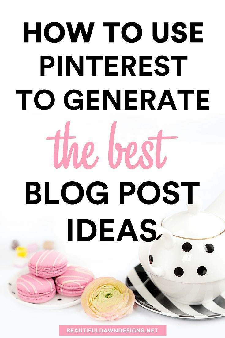 How you can use Pinterest to generate the best blog post ideas. Blogging tips and Pinterest tips.