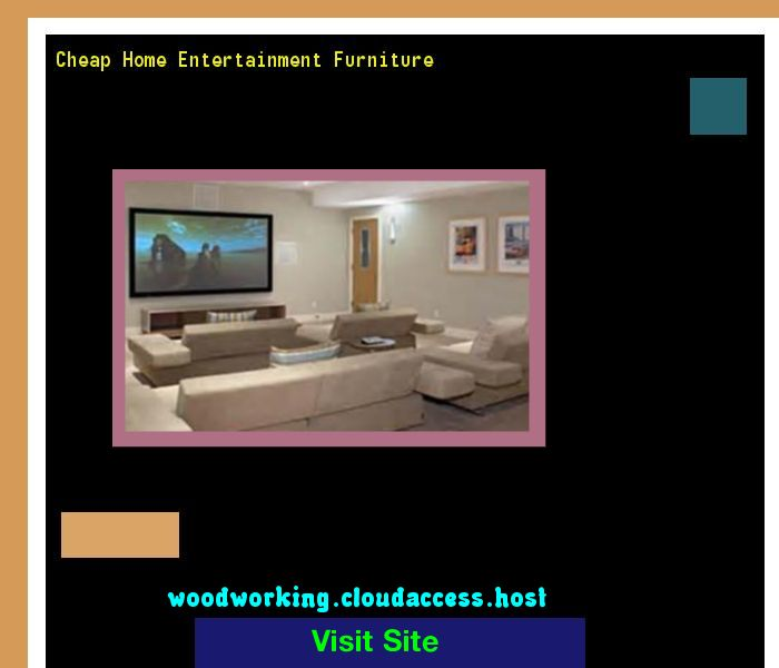 Cheap Home Entertainment Furniture 225041 - Woodworking Plans and Projects!