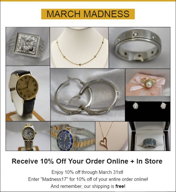 March Madness Sale, 10% all in-store + online purchases (excluding bullion, currency, numismatic coins)