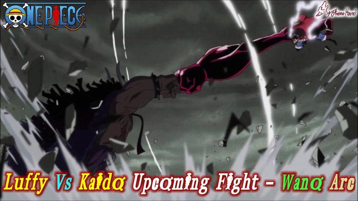 Luffy vs Kaido Upcoming Fight - Wano Arc