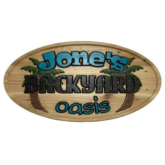 Backyard Oasis Custom Carved Wood Sign