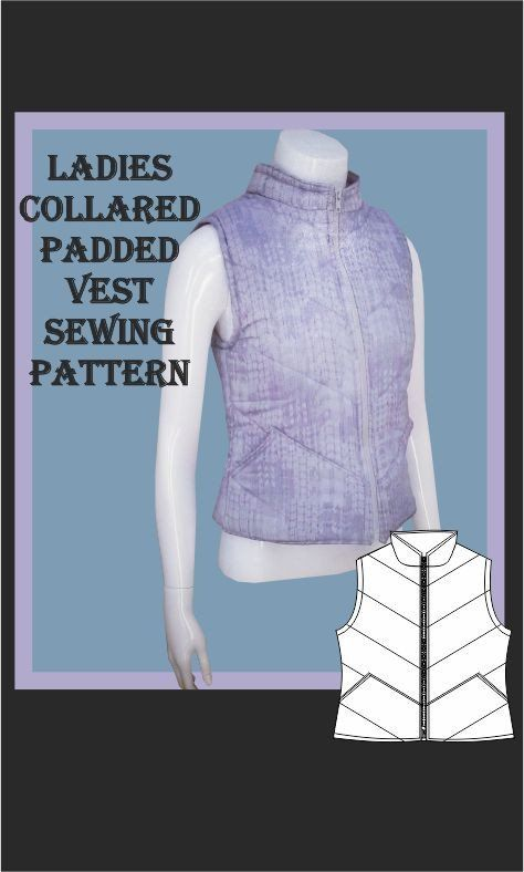 Ladies Collared Padded Vest Sewing Pattern