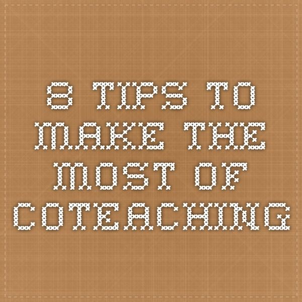 8 Tips to Make the Most of COTEACHING