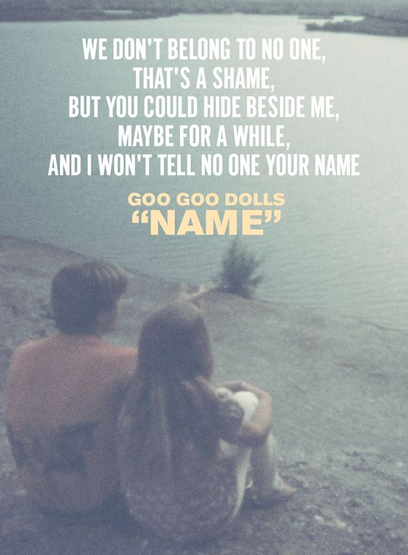 """Name"" - Goo Goo Dolls #lyrics #music #name #googoodolls"