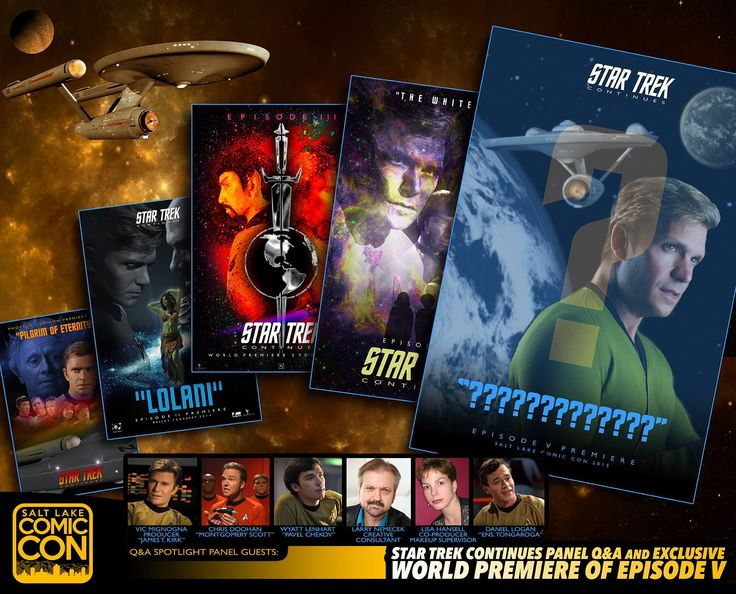 TONIGHT! Q&A & WORLD PREMIERE of Episode V of Official Star Trek Continues at 6PM in Room 355. #SLCC15 #EPIC