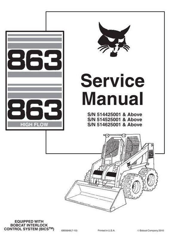 Bobcat 863 863h Skid Steer Loader Service Manual 6900648 7 10 Repair Manuals Skid Steer Loader Bobcat