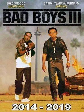 Jokowi Ahok dalam BAD BOYS III