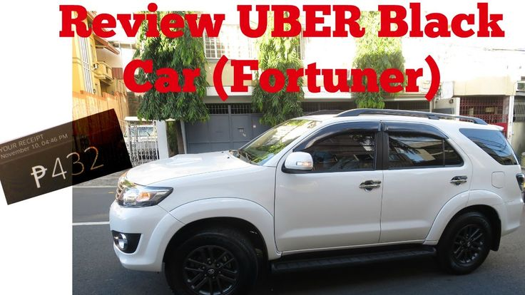Vlog # 30: My trip with UBER Black Car Review - Fortuner