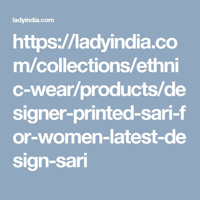 https://ladyindia.com/collections/ethnic-wear/products/designer-printed-sari-for-women-latest-design-sari
