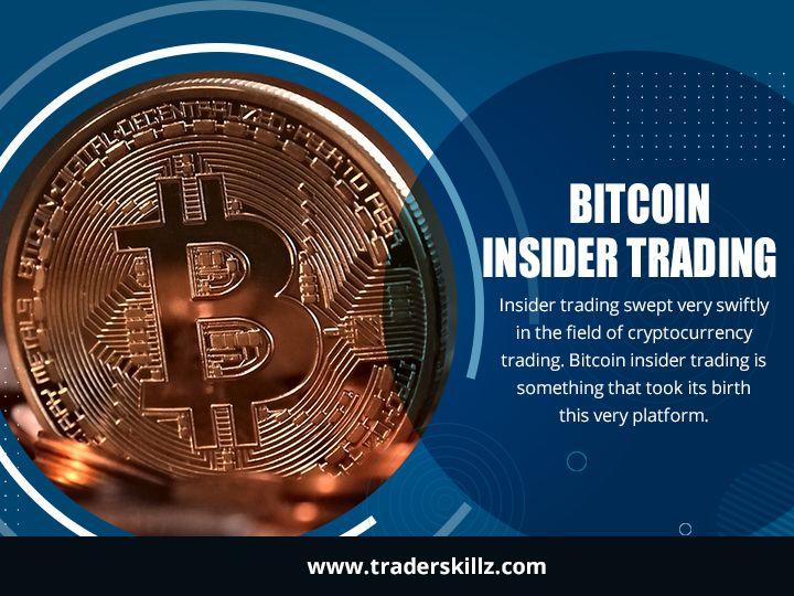 insider trading btc