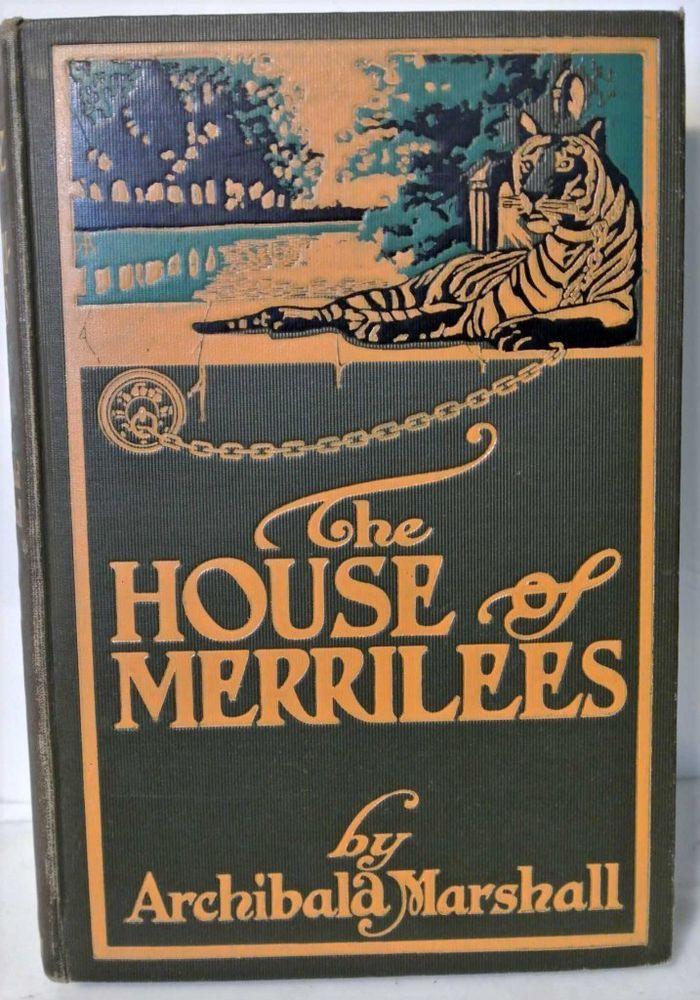 The House of Merrilees Hardcover 1905 Archibala Marshall Herbert Turner Company