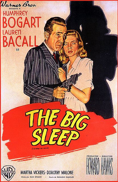 The Big Sleep (1946) or see again...can't remember if i've seen it.  has always been on my list.