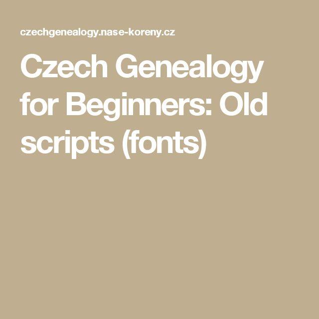 Czech Genealogy for Beginners: Old scripts (fonts)