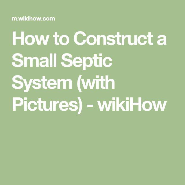 Best 25 Small Septic Tank Ideas On Pinterest Off Grid