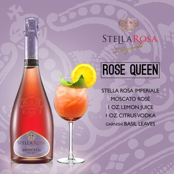 Stella Rosa Wines original cocktail recipe: Rose Queen. -- Combine 1 oz. citrus vodka, 1 oz. lemon juice and Stella Rosa Imperiale Moscato Rosé. Garnish with basil leaves.