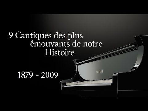 Les Cantiques les plus émouvants de notre Histoire... - YouTube