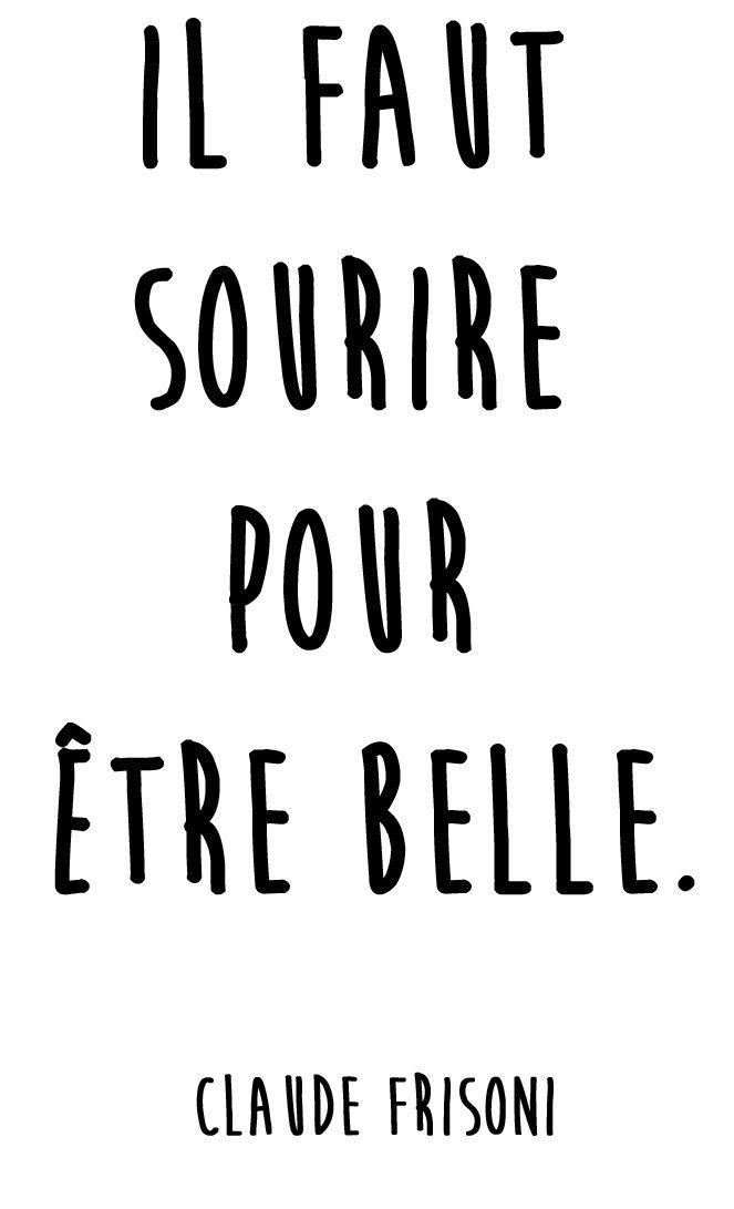 """""""Il faut sourire pour être belle."""" Citation sourire de Claude Frisoni"""