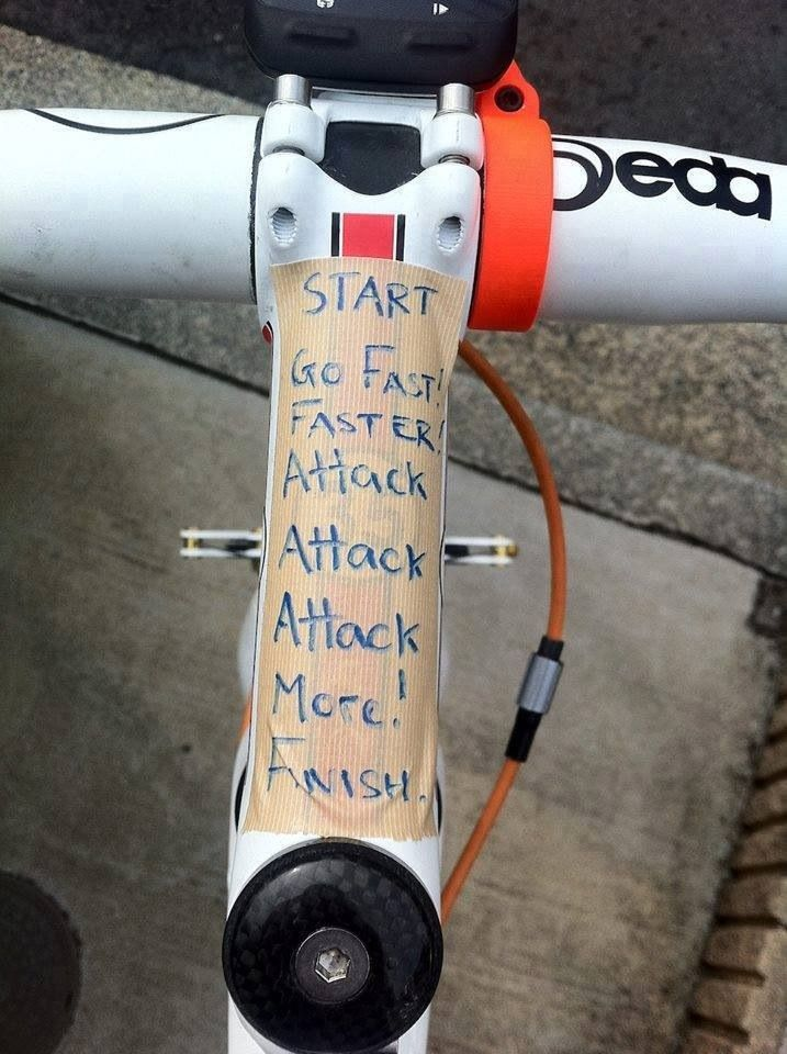 I think I might have to tape my biking mantra on my stem for the Iron Horse Race