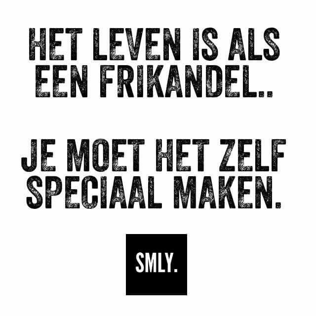 #smly #nederlandse #spreuken #quotes