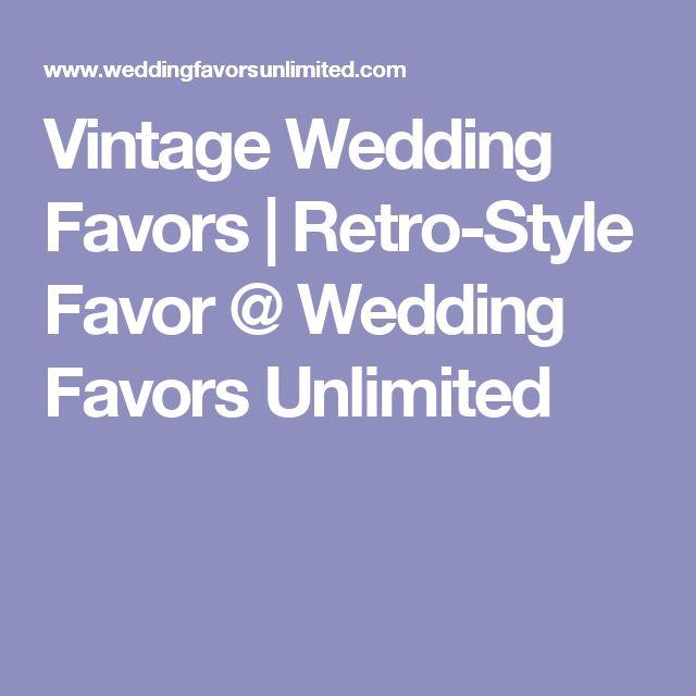 Best 25 Vintage wedding favors ideas on Pinterest Eclectic