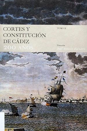 Cortes y Constitución de Cádiz: 200 años