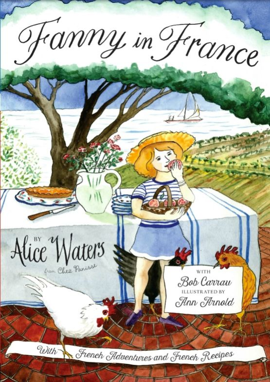 Bonjour Mes Amis! Are you in the mood for a little trip to France? I was so excited last Fall when I learned that renowned chef and restaurateur Alice Waters had written another children's bo…