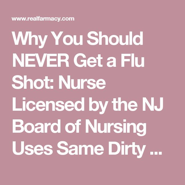 Why You Should NEVER Get a Flu Shot: Nurse Licensed by the NJ Board of Nursing Uses Same Dirty Syringe to Vaccinate 70 People in a Row – REALfarmacy.com