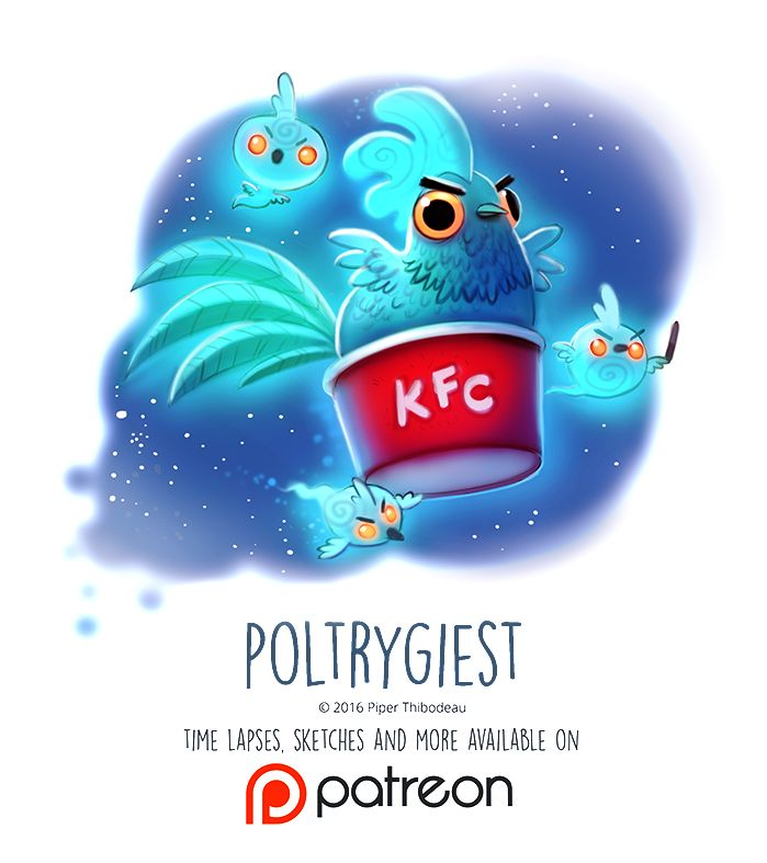 Day 1437. Poltrygiest by Cryptid-Creations on DeviantArt (Your KFC shall forever be haunted by the spirits of chickens...yeah, that's awkward.)