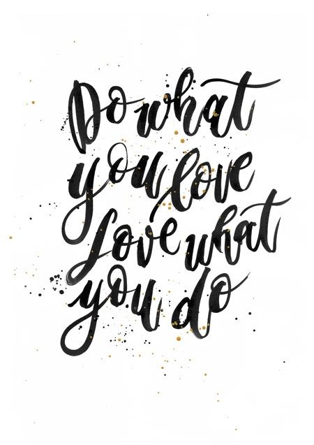 Love What You Do Quotes Entrancing 114 Best Cute Sayins Images On Pinterest  Patterns Cricut Fonts