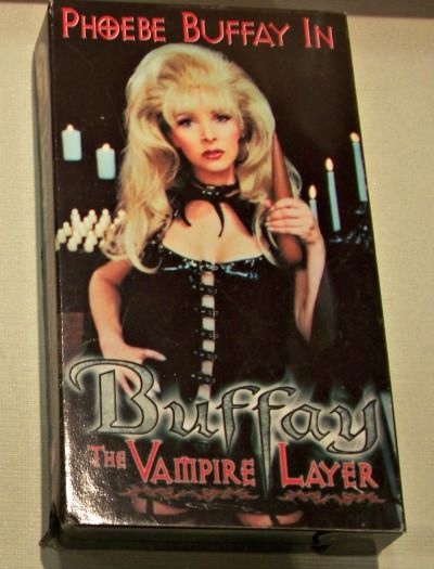 Buffay, the Vampire Layer, starring Phoebe's twin sister, Ursula, who was using Phoebe's name.
