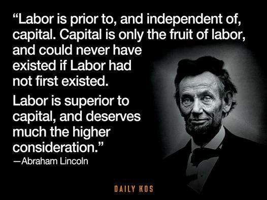 I oppose capital and support labor.