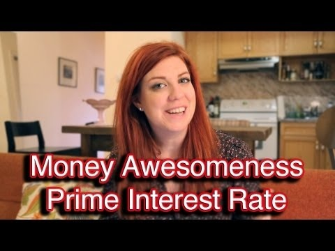 Money Awesomeness: Prime Interest Rate!  Learn all about the Prime Interest Rate & how it can affect your finances!