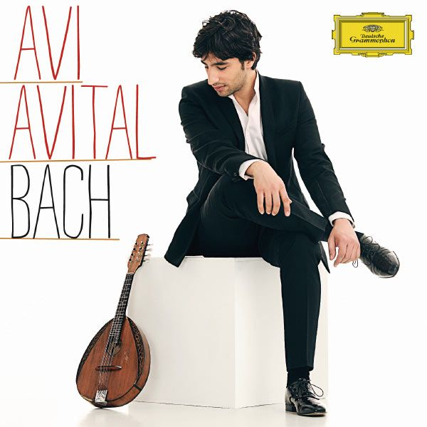 Johann Sebastian Bach : Concertos-Avi Avital-Deutsche Grammophon GmbH, Hamburg