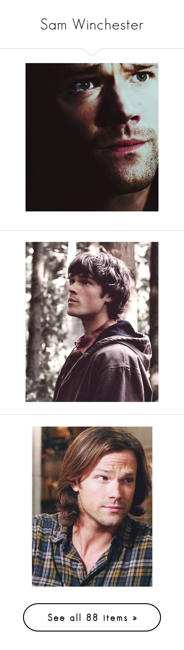 """""""Sam Winchester"""" by ronniethisisme ❤ liked on Polyvore featuring supernatural, pictures, people, sam winchester, spn, guys, celebrities, men, jared padalecki and tv shows"""