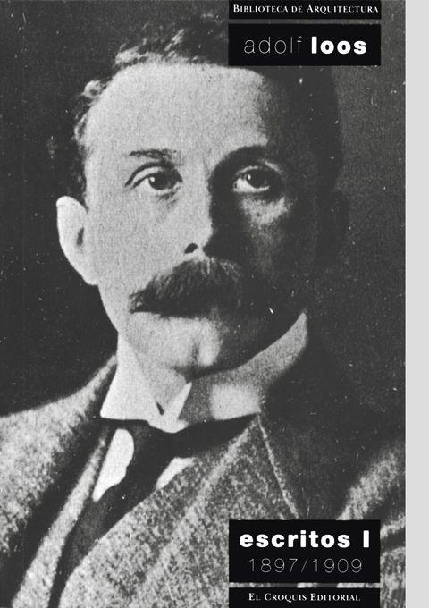 Adolf Loos. Escritos I. 1987/1909