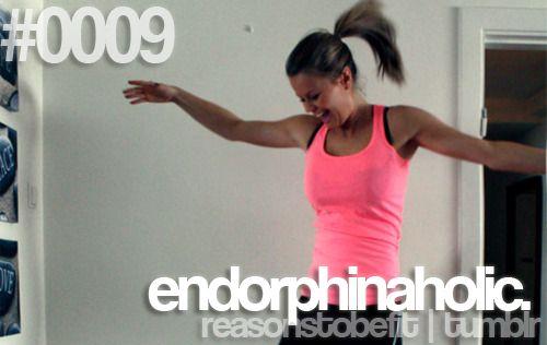 endorphins > everything