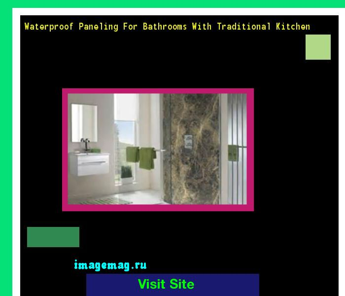 Waterproof Paneling For Bathrooms With Traditional Kitchen 170237 - The Best Image Search