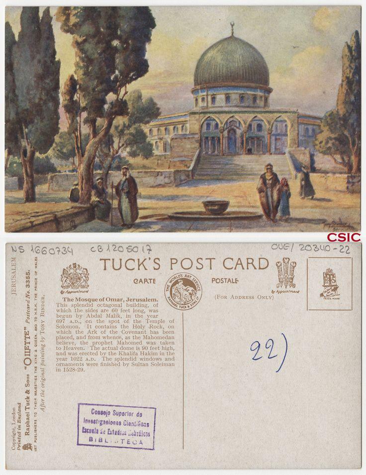 The Mosque of Omar, Jerusalem. Autor: Tony Binder. Editor: London: Raphael Tuck & Sons. Fecha: ca.1903. Serie/Tit. relacionados: Oilette 3355; Jerusalem; Vistas de Palestina. http://bvirtual.bibliotecas.csic.es/csic:csicalephbib001660734