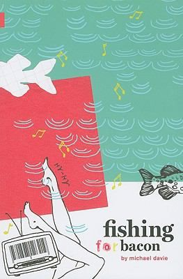 """Fishing for Bacon / Michael Davie / The """"Bacon"""" in the title of this enjoyable comic debut from Calgary author Michael Davie is Bacon Sobelowski, an unprepossessing young man just out of high school and wondering what to do with his life. His options are limited, since the only thing he seems to like doing is fishing, and he isn't even very good at that. His one goal in life, inspired by the wisdom of Kenny Rogers, is to find his special """"someone."""""""