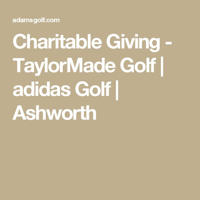Charitable Giving - TaylorMade Golf | adidas Golf | Ashworth ...