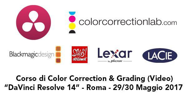 Corso DaVinci Resolve 14 a Roma maggio 2017 . Corso di Color Correction & Grading basato su DaVinci Resolve 14 tenuto da Daniele Paglia