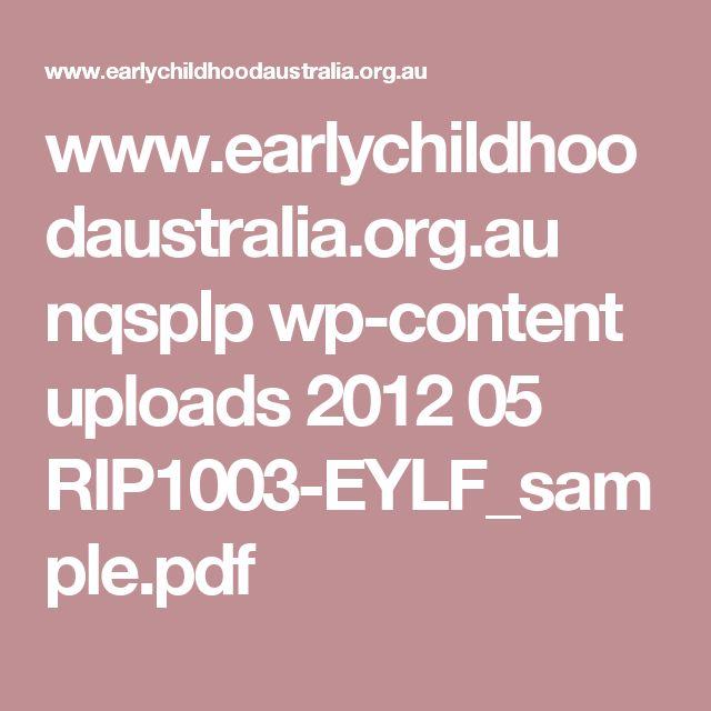 www.earlychildhoodaustralia.org.au nqsplp wp-content uploads 2012 05 RIP1003-EYLF_sample.pdf