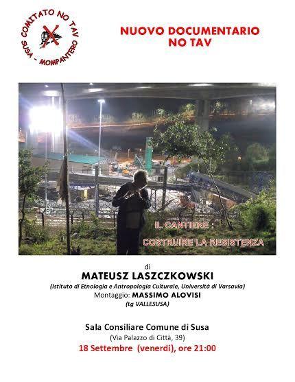Mateusz Laszczkowski il docufilm sul movimento No Tav girato in Val Susa con il montaggio di Massimo Alovisi di Tgvallesusa.