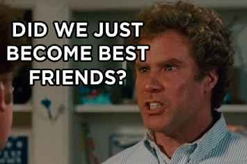 "16 Ways ""Step Brothers"" Perfectly Describes You And Your Best Friend -- YAASSSS!"
